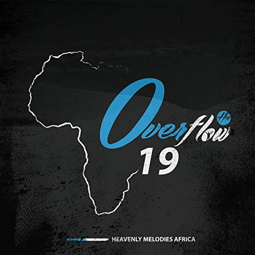 Heavenly Melodies Africa, Overflow Africa Worship and Racheal Kabeba!
